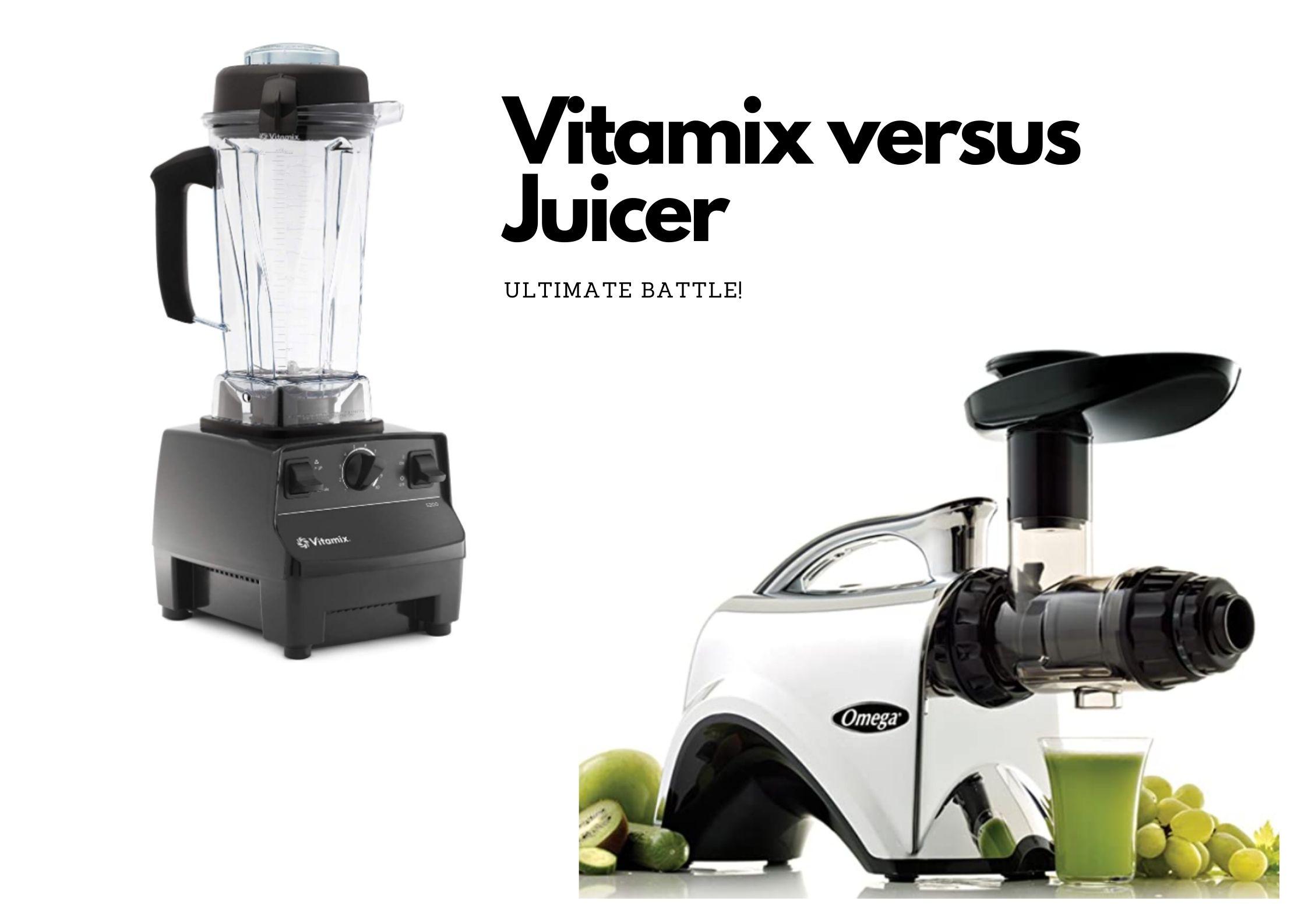 Vitamix Versus Juicer - Ultimate Battle!